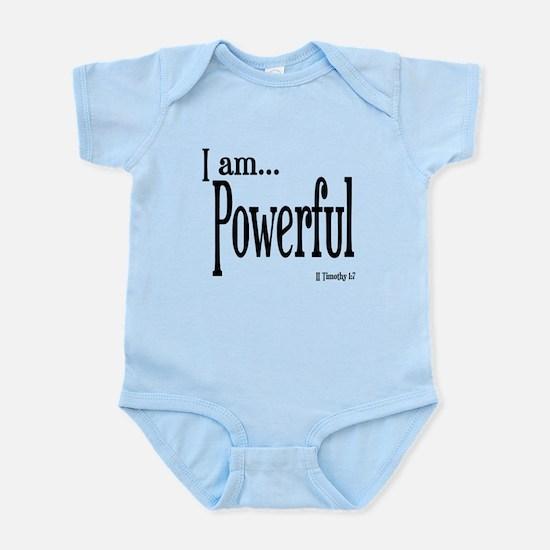I am Powerful II Timothy 1:7 Infant Bodysuit