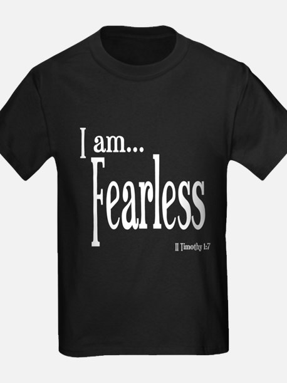 I am Fearless II Timothy 1:7 T