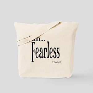 I am Fearless II Timothy 1:7 Tote Bag