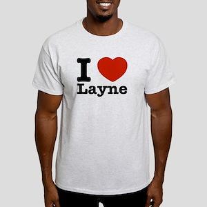 I Love Layne Light T-Shirt