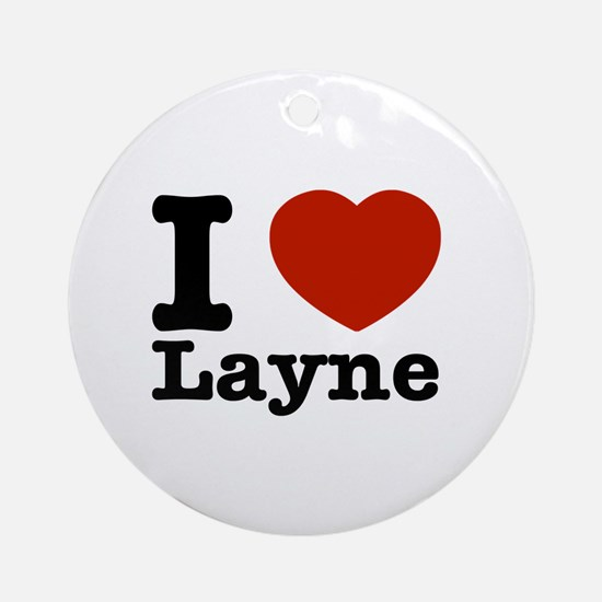 I Love Layne Ornament (Round)