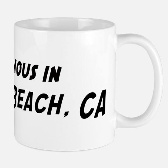 Famous in Hermosa Beach Mug