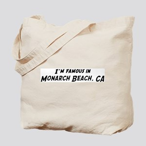 Famous in Monarch Beach Tote Bag