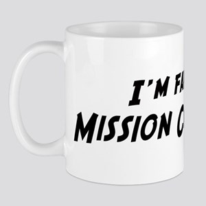 Famous in Mission Canyon Mug