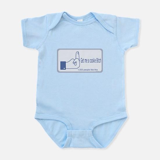 get me a cookie bitch Infant Bodysuit