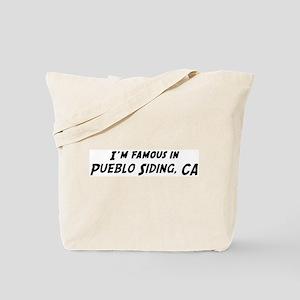 Famous in Pueblo Siding Tote Bag