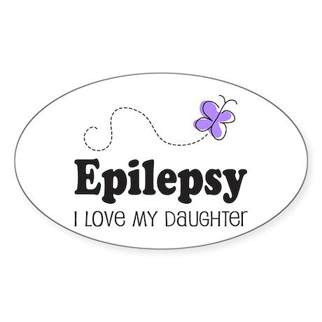 Epilepsy I Love My Daughter Sticker (Oval)