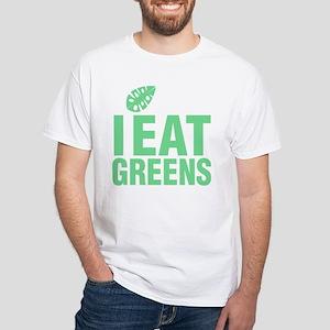 I EAT GREENS2 T-Shirt