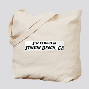 Famous in Stinson Beach Tote Bag