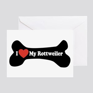 I Love My Rottweiler - Dog Bone Greeting Card