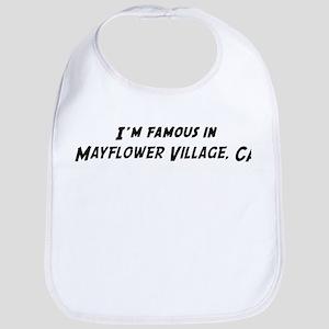 Famous in Mayflower Village Bib