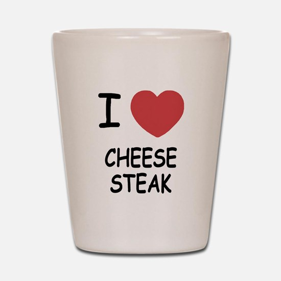 I heart cheesesteak Shot Glass
