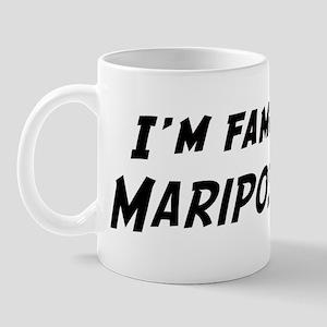 Famous in Mariposa Mug
