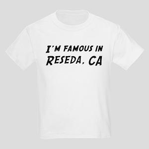 Famous in Reseda Kids T-Shirt