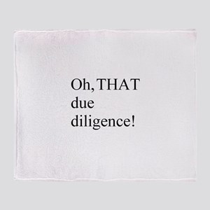Due Diligence Throw Blanket