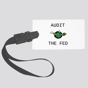 Audit the Fed Large Luggage Tag