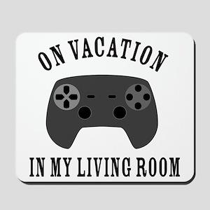 Gaming Vacation Living Room Mousepad