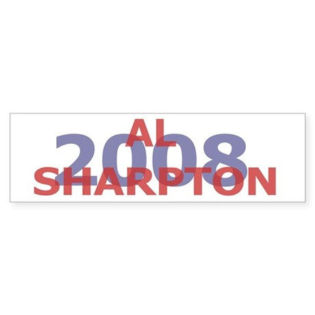 Campaign 2008 Al Sharpton Bumper Sticker