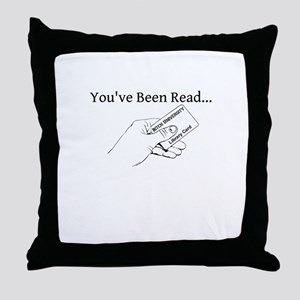 Been Read Throw Pillow