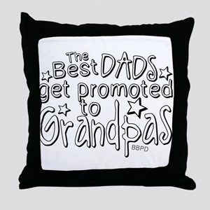 Grandpas are the best Throw Pillow