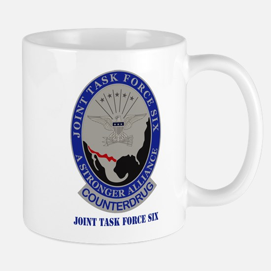 Joint Task Force Six with Text Mug