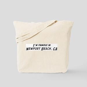 Famous in Newport Beach Tote Bag