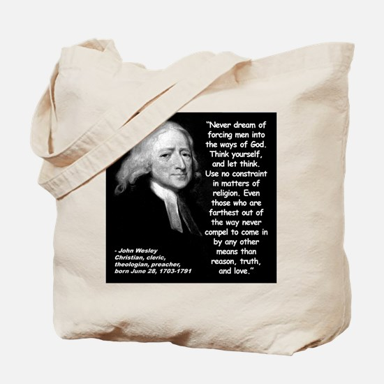 Wesley Religion Quote 2 Tote Bag