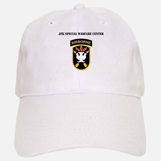 SSI - JFK Special Warfare Center with Text Baseball Baseball Cap