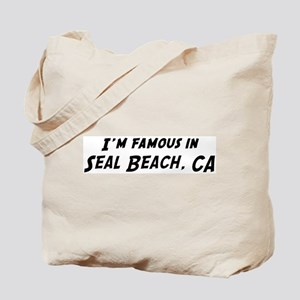 Famous in Seal Beach Tote Bag