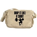 Drop it like a squat Messenger Bag
