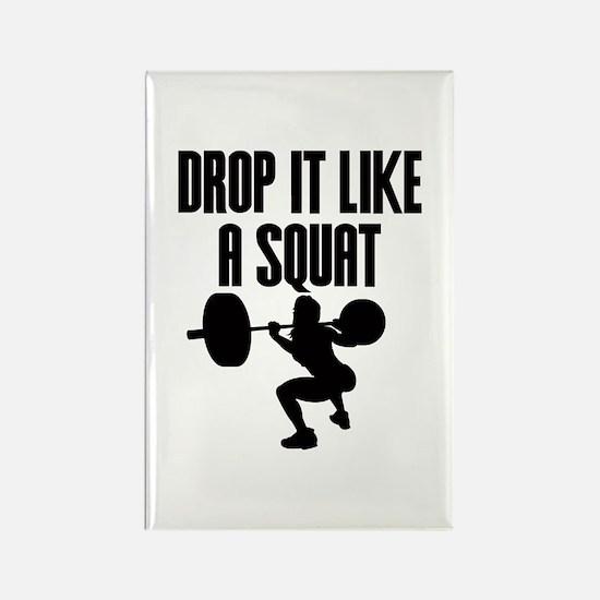 Drop it like a squat Rectangle Magnet