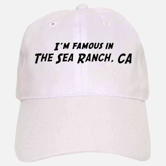 Famous in The Sea Ranch Baseball Baseball Cap