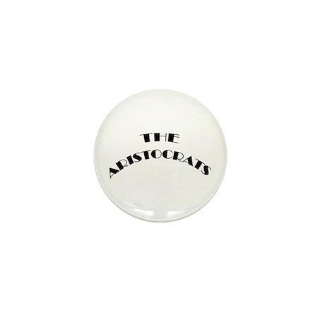 The Aristocrats Mini Button (100 pack)