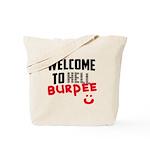 Welcome to Burpee Tote Bag