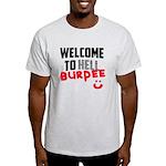 Welcome to Burpee Light T-Shirt