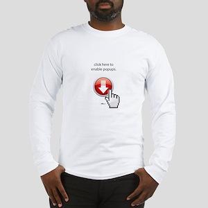 Enable Popups Long Sleeve T-Shirt