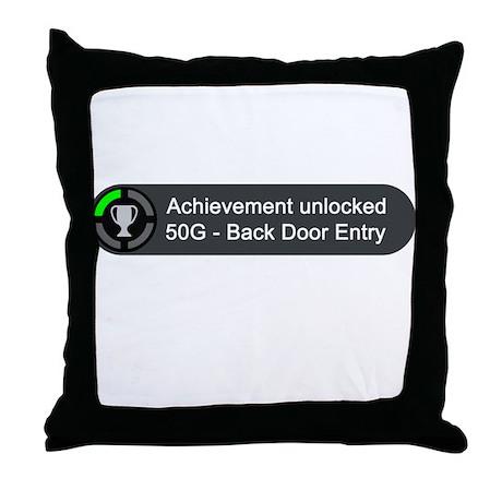 Backdoor Entry (Achievement) Throw Pillow