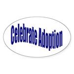 Celebrate Adoption Oval Sticker