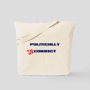 Politically Incorrect Tote Bag
