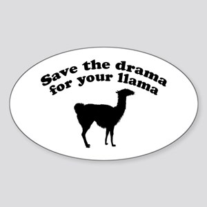 Save the Drama for your Llama Oval Sticker