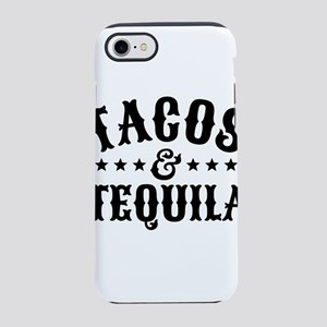 Tacos & Tequila iPhone 7 Tough Case