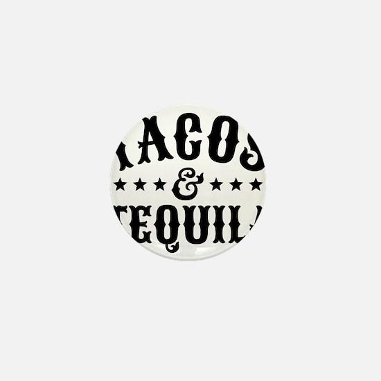 Tacos & Tequila Mini Button