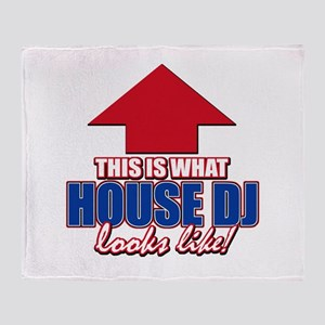 This is what House DJ looks like Throw Blanket