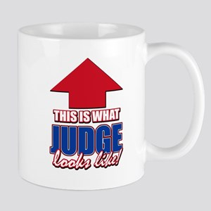 This is what Judge looks like Mug