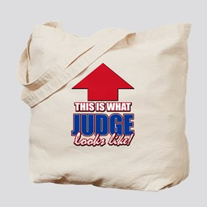 This is what Judge looks like Tote Bag