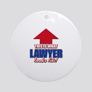 This is what Lawyer looks like Ornament (Round)
