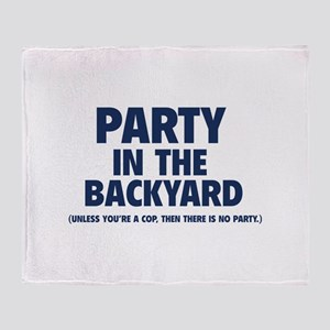 Party In The Backyard Throw Blanket