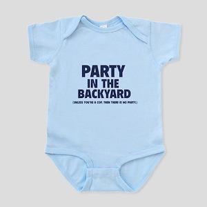 Party In The Backyard Infant Bodysuit