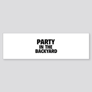 Party In The Backyard Sticker (Bumper)