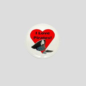 I Love Pirates! Mini Button
